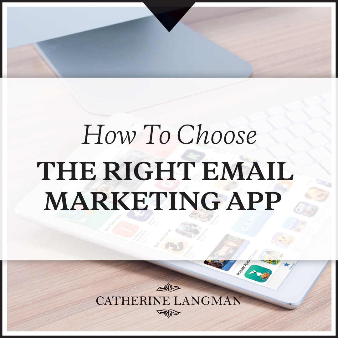 How to choose the right email marketing app