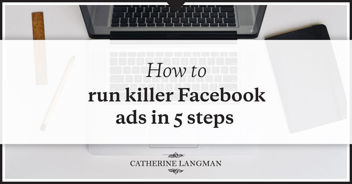 How to run killer eCommerce Facebook ads in 5 steps