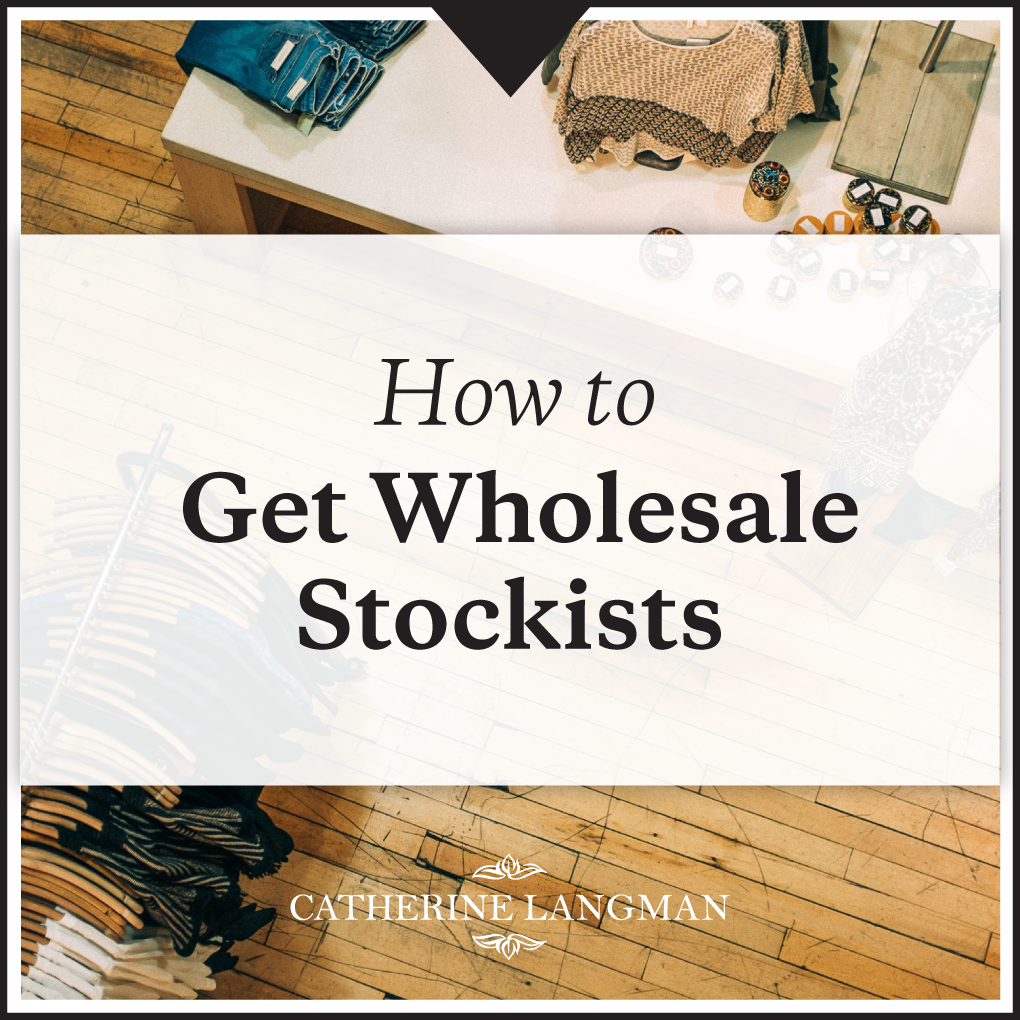 How to get wholesale stockists in 6 simple steps