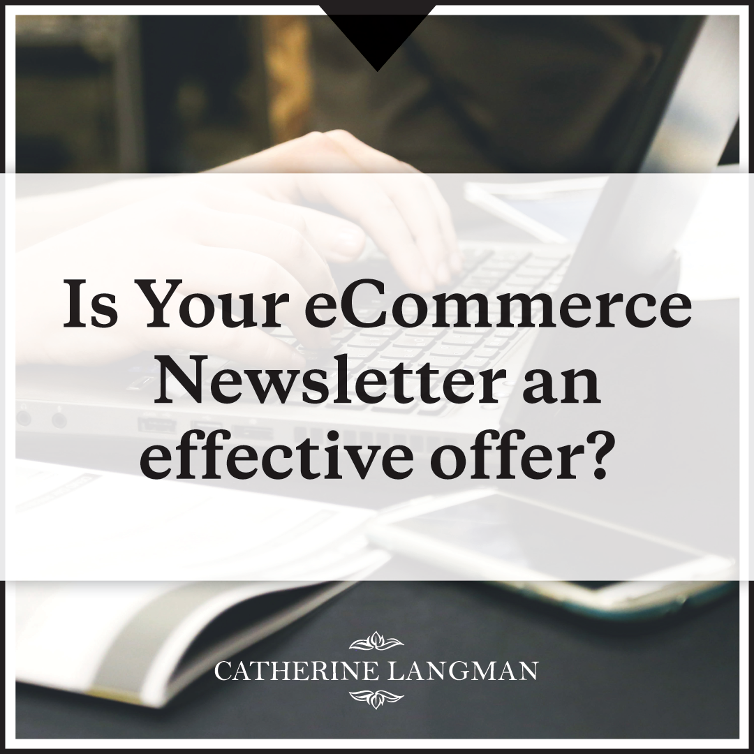 Is Your Email Newsletter an Effective Opt-in Offer?
