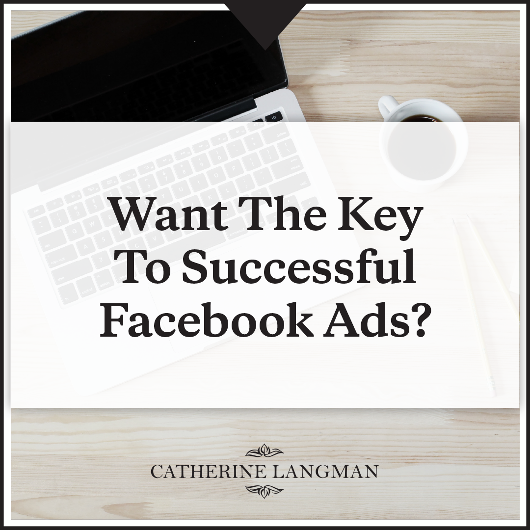 Want the key to successful eCommerce Facebook ads in 2018?