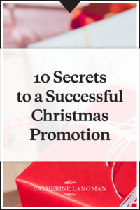 10 Secrets to a Successful Christmas Promotion