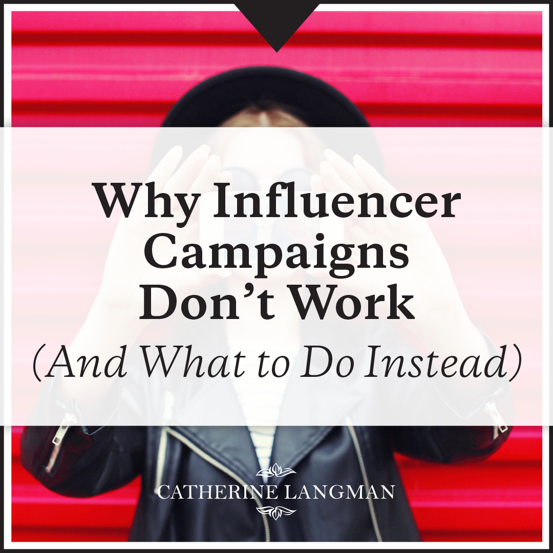 Why Influencer Campaigns Don't Work (And What to Do Instead)