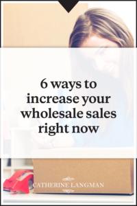 Increase Wholesale Sales