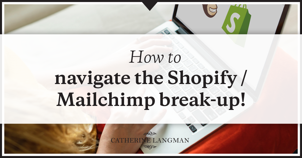 Shopify Mailchimp Breakup