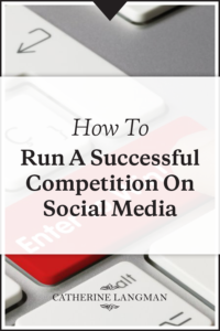 How to run a successful competition on social media