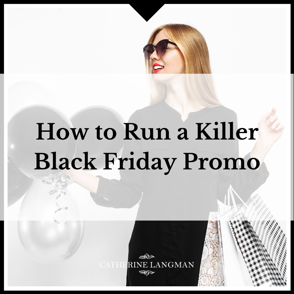 How To Run A Killer Black Friday Promotion