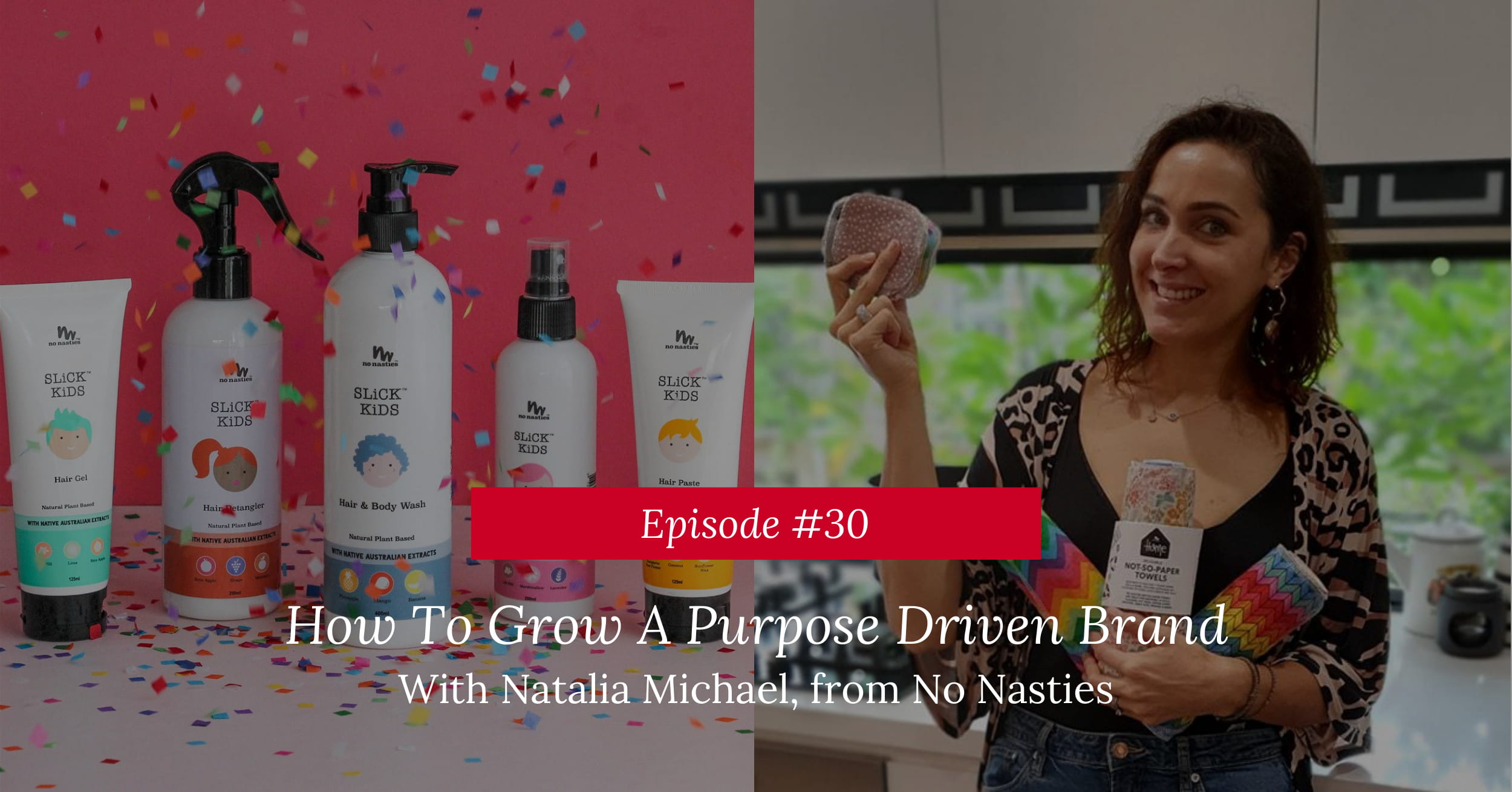 How To Grow A Purpose Driven Brand