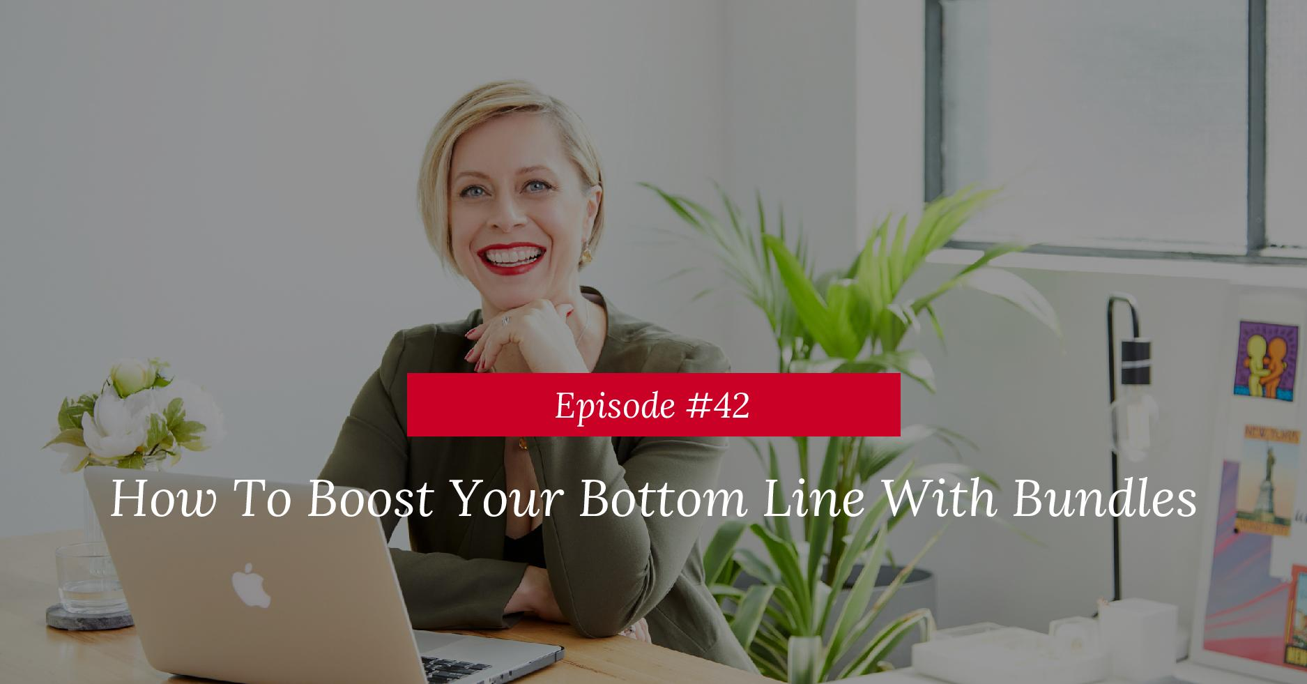 How To Boost Your Bottom Line With Bundles