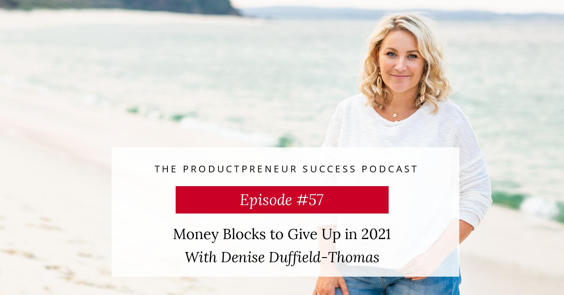 Money Blocks to Give up with Denise DT