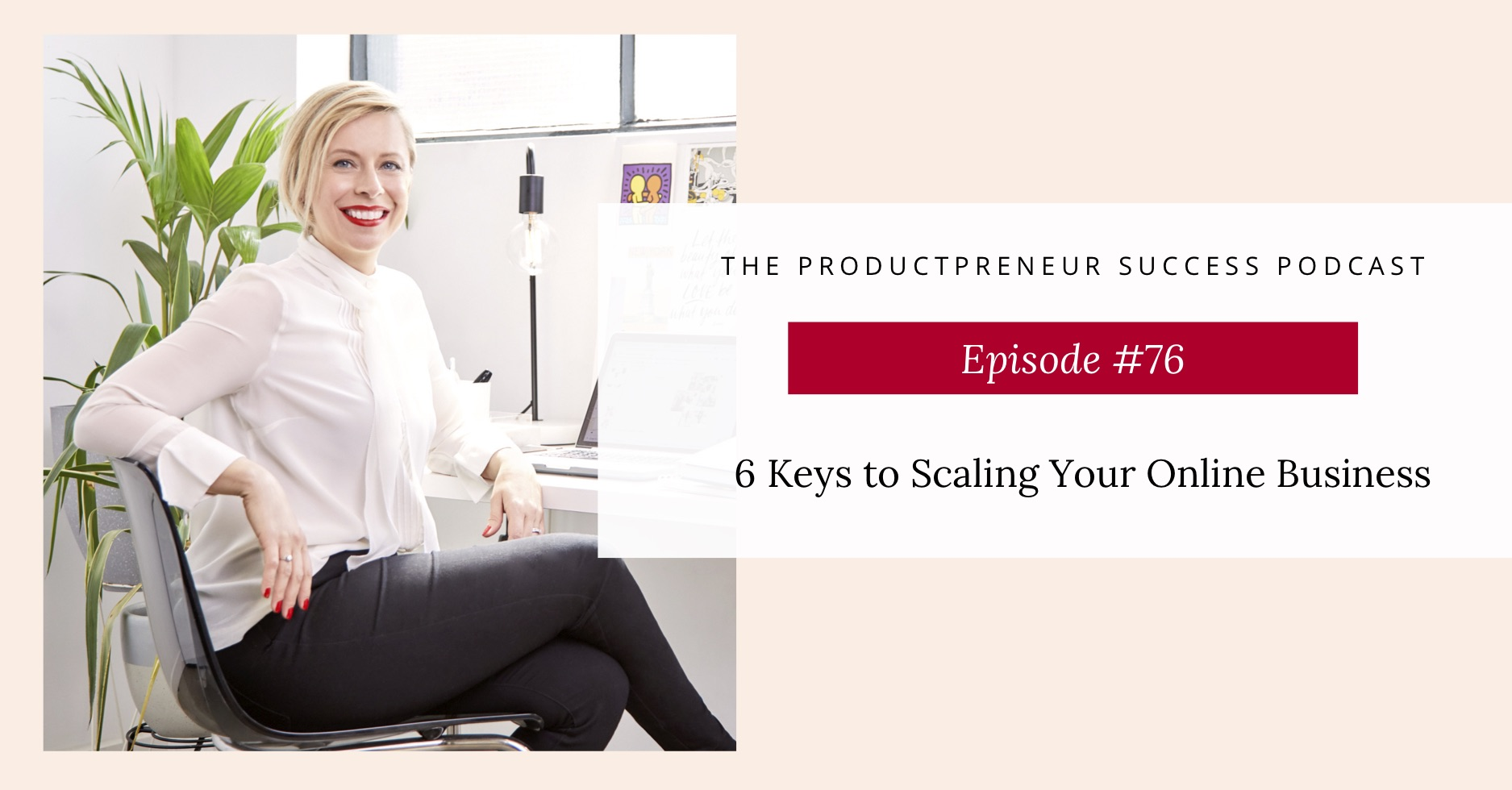 Podcast Title: 6 Key Strategies to Scale Your Online Business