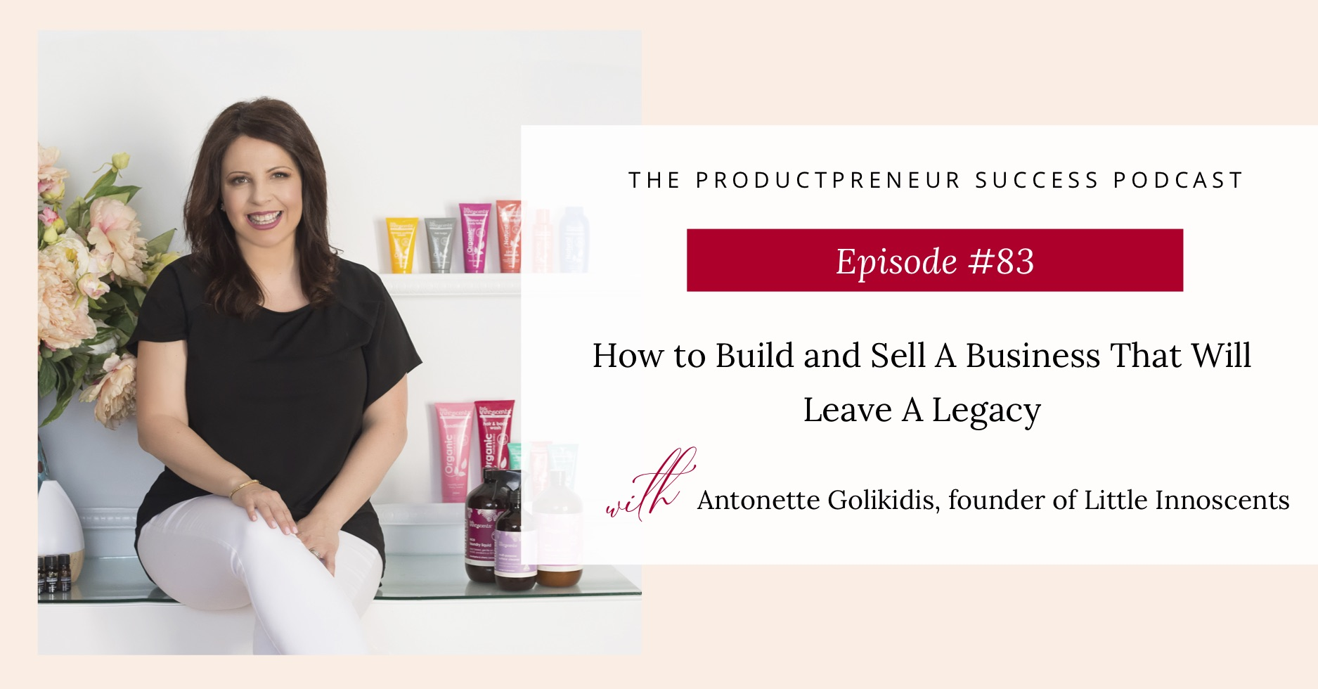 Podcast Graphic on how to build and sell a product business